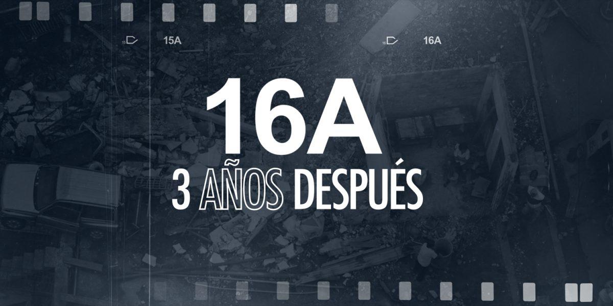 Hoy se cumplen 3 años del terremoto que sacudió a todo el Ecuador