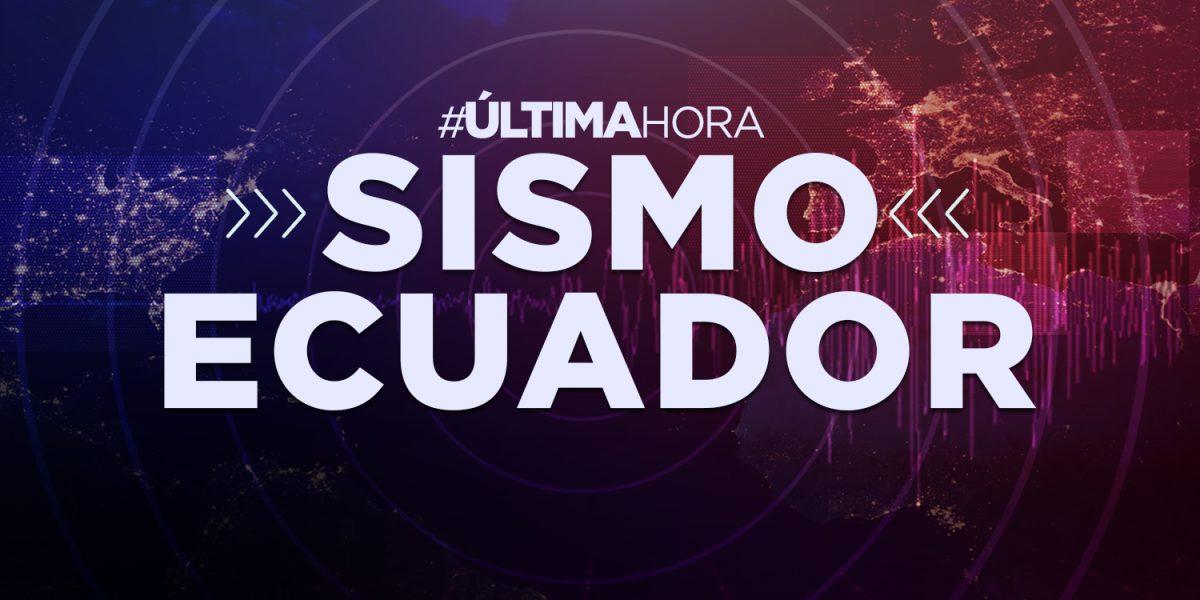URGENTE   Sismo sacude Huaquillas en la provincia de El Oro