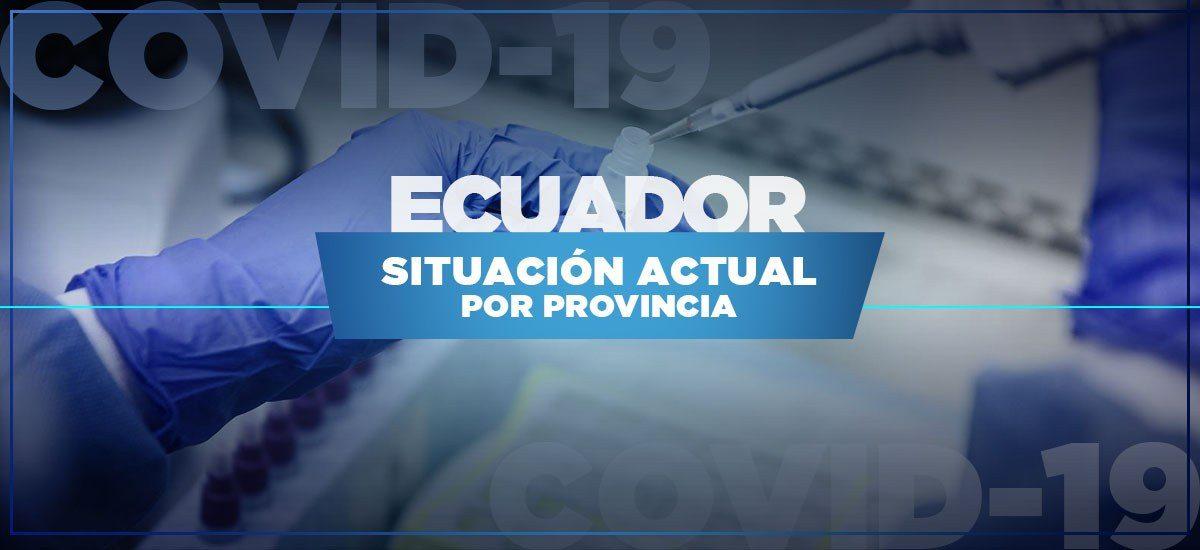 ACTUALIZACIÓN   Provincias del Ecuador con casos de covid-19